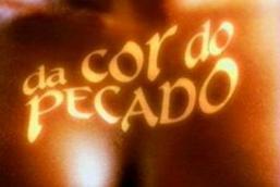 Prévia: Da Cor do Pecado (31/12 e 01/01)